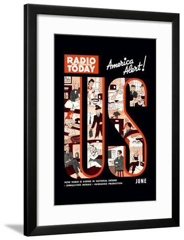 Radio and Television Today: America Alert!--Framed Art Print