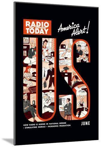 Radio and Television Today: America Alert!--Mounted Art Print