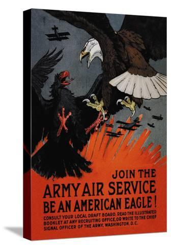 Join the Army Air Service: Be an American Eagle!-Charles Livingston Bull-Stretched Canvas Print