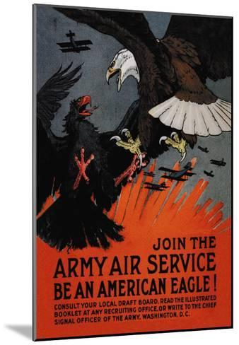 Join the Army Air Service: Be an American Eagle!-Charles Livingston Bull-Mounted Art Print