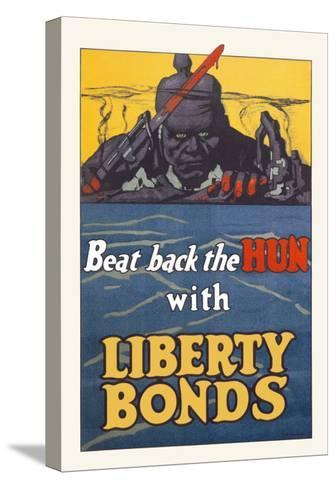 Beat Back the Hun with Liberty Bonds--Stretched Canvas Print