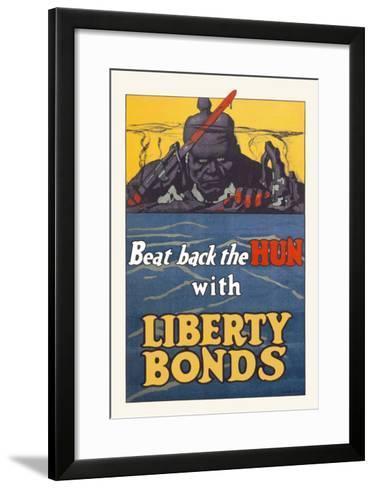Beat Back the Hun with Liberty Bonds--Framed Art Print