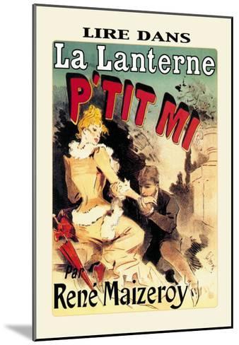 La Lanterne: P'tit Mi-Jules Ch?ret-Mounted Art Print