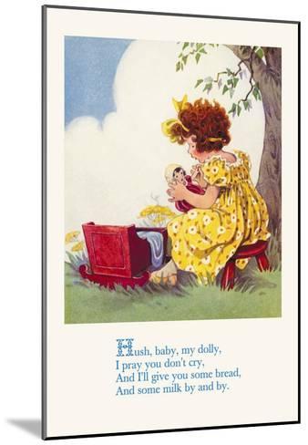 Hush, Baby, My Dolly--Mounted Art Print