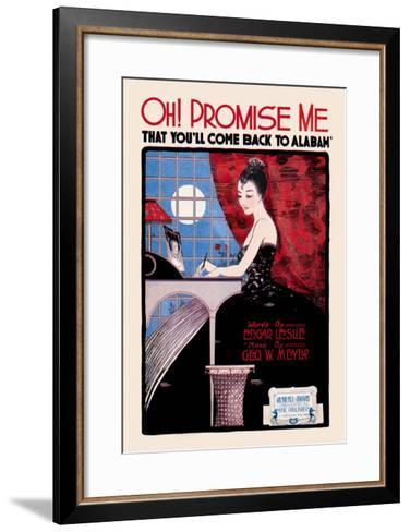 Oh! Promise Me That You'll Come Back to Alabama--Framed Art Print
