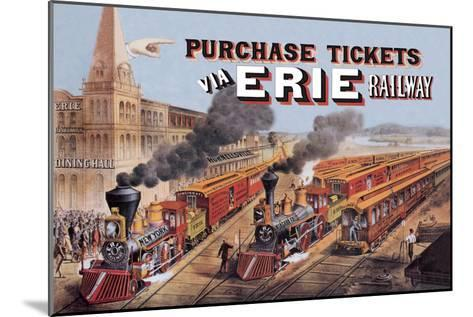 Purchase Tickets Via Erie Railway--Mounted Art Print