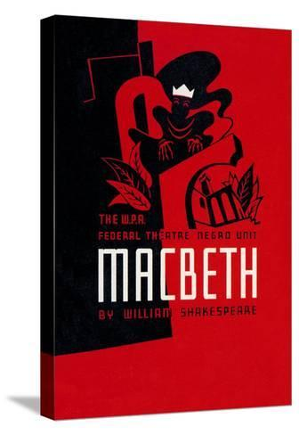 Macbeth: Wpa Federal Theater Negro Unit-Anthony Velonis-Stretched Canvas Print