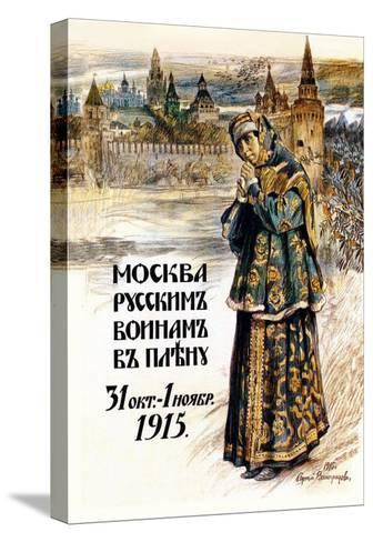 Moscow to the Russian Prisoners of War-Sergei A. Vinogradov-Stretched Canvas Print