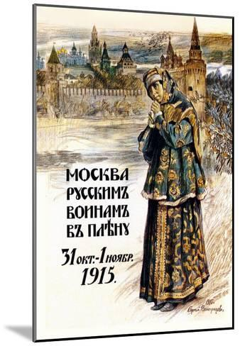 Moscow to the Russian Prisoners of War-Sergei A. Vinogradov-Mounted Art Print