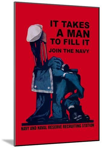 It Takes a Man to Fill It-Charles Stafford Duncan-Mounted Art Print