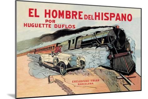 El Hombre del Hispano--Mounted Art Print