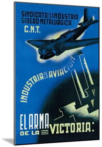 The Aviation Industry: The Arm of Victory-Vicente Cadena-Mounted Art Print