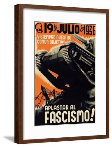 Our Common Objective Always: to Squash Fascism-Carles Fontsere-Framed Art Print