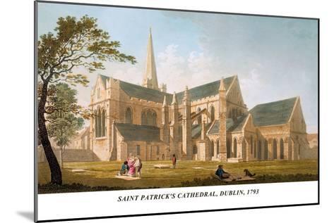 Saint Patrick's Cathedral, Dublin, 1793-James Malton-Mounted Art Print