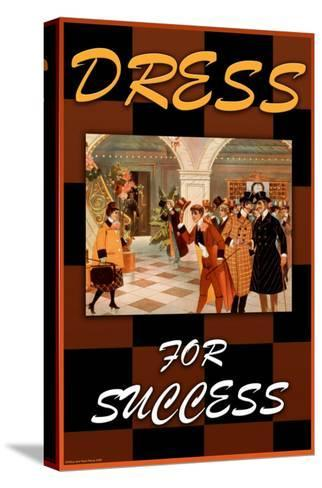 Dress For Success--Stretched Canvas Print