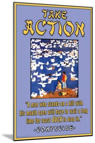 Take Action--Mounted Art Print