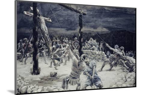 Raising of the Cross-James Tissot-Mounted Giclee Print