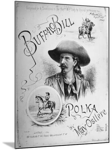 "Sheet Music to ""Buffalo Bill Polka"" Composed, Dedicated to William Frederick Cody American Scout--Mounted Photographic Print"
