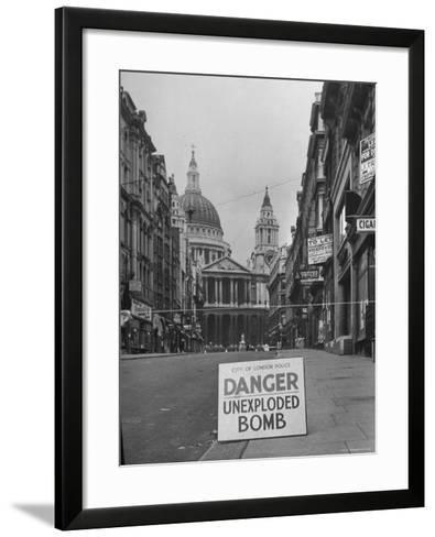 Danger Unexploded Bomb Sign at Cordoned Off Area in Front of St. Paul's Church-Hans Wild-Framed Art Print