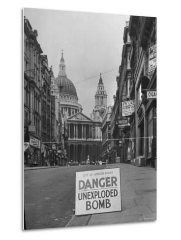 Danger Unexploded Bomb Sign at Cordoned Off Area in Front of St. Paul's Church-Hans Wild-Metal Print