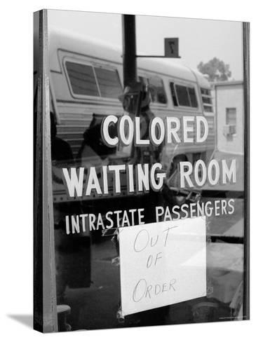 """Freedom Riders: """"Out of Order"""" Sign Pasted to Window for Segregated Waiting Room-Paul Schutzer-Stretched Canvas Print"""