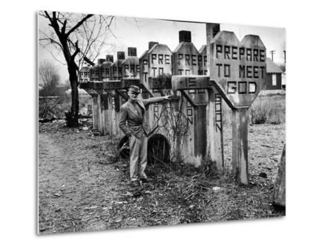 Pentecostal Zealot Harrison Mayes Standing with Religious Signs Made and Posted-Carl Mydans-Metal Print