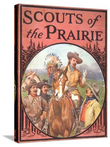Scouts of the Prairie, c.1900--Stretched Canvas Print