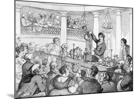 Chemical Lectures, c.1809-Thomas Rowlandson-Mounted Giclee Print