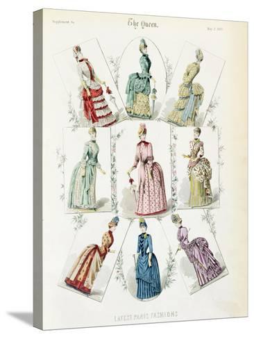 Latest Paris Fashions, Nine Day Dresses in a Fashion Plate, a Supplement to The Queen, May 1885--Stretched Canvas Print