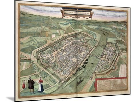 Map of Frankfurt, from Civitates Orbis Terrarum by Georg Braun-Joris Hoefnagel-Mounted Giclee Print