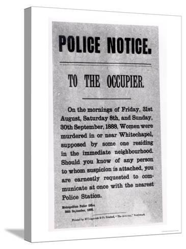 Police Notice to the Occupier Relating to Murders in Whitechapel, 30th September 1888--Stretched Canvas Print