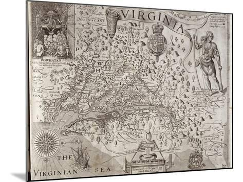 Map of Virginia, Discovered and Described by Captain John Smith, 1606, Engraved by William Hole-John Smith-Mounted Giclee Print