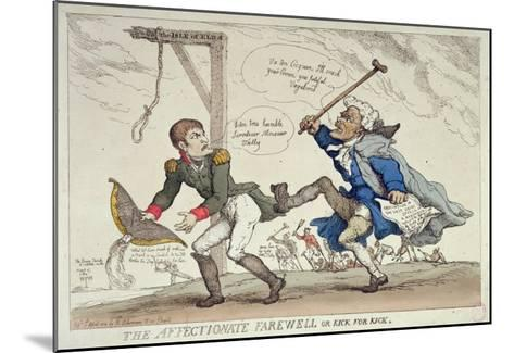 The Affectionate Farewell Or, Kick For Kick, Published by R. Ackermann, 17th April 1814-Thomas Rowlandson-Mounted Giclee Print