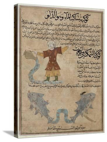 Aquarius and Pisces, the Wonders of the Creation and the Curiosities of Existence by Al-Qazwini--Stretched Canvas Print