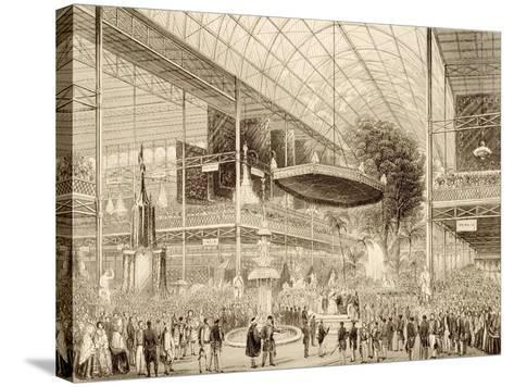 Interior of the Great Exhibition, Grand State Opening May 1, 1851--Stretched Canvas Print