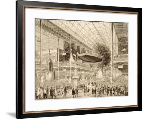 Interior of the Great Exhibition, Grand State Opening May 1, 1851--Framed Art Print