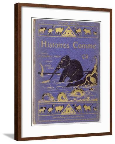 Cover of Kipling's Histoires Comme Ca by Rudyard Kipling--Framed Art Print