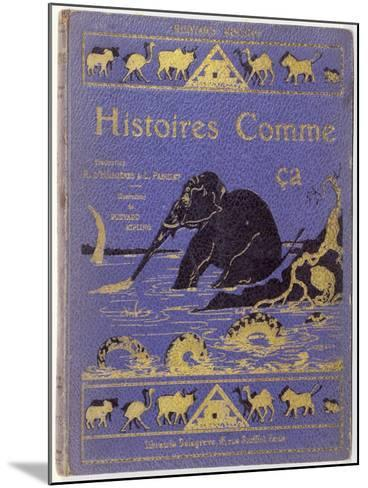 Cover of Kipling's Histoires Comme Ca by Rudyard Kipling--Mounted Giclee Print