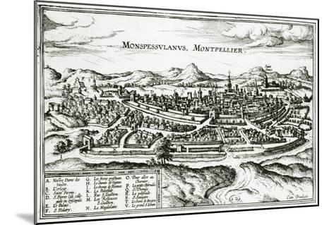 Map of Montpellier, from Civitates Orbis Terrarum by Georg Braun-Joris Hoefnagel-Mounted Giclee Print