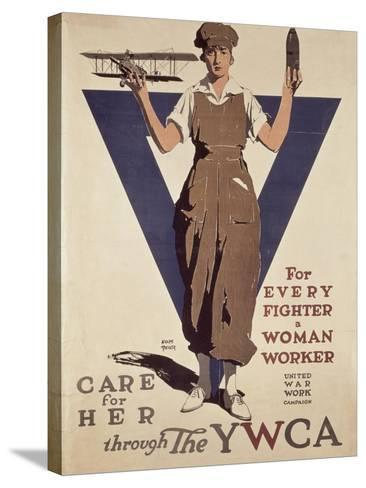 For Every Fighter a Woman Worker, 1st World War Ywca Propaganda Poster-Adolph Treidler-Stretched Canvas Print