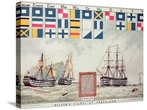 Nelson's Signal at Trafalgar, 1805, 'The Boy's Own Paper' Commemorate Hms Victory, Portsmouth, 1885-Walter William May-Stretched Canvas Print