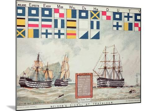 Nelson's Signal at Trafalgar, 1805, 'The Boy's Own Paper' Commemorate Hms Victory, Portsmouth, 1885-Walter William May-Mounted Giclee Print