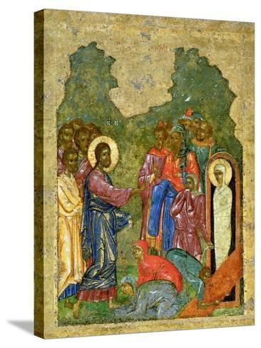 Raising of Lazarus, Russian Icon, Cathedral of St. Sophia, Novgorod School, 14th Century--Stretched Canvas Print