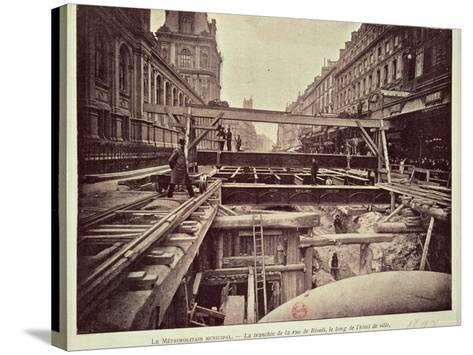 Construction of the Metro System Along the Rue de Rivoli, 1898--Stretched Canvas Print