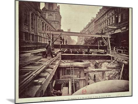 Construction of the Metro System Along the Rue de Rivoli, 1898--Mounted Photographic Print