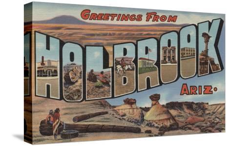 Holbrook, Arizona - Large Letter Scenes-Lantern Press-Stretched Canvas Print