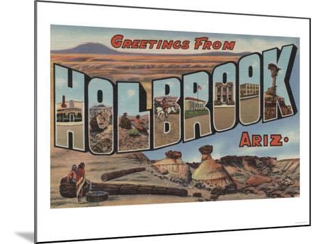 Holbrook, Arizona - Large Letter Scenes-Lantern Press-Mounted Art Print