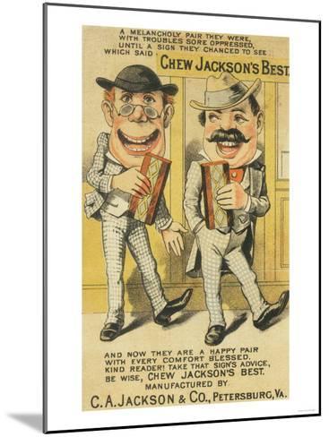 Jackson's Best Chew Advertisement, Happy Pair of Men - Petersburg, VA-Lantern Press-Mounted Art Print