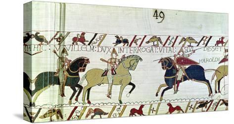 Duke William Asks Vital If He Has Seen Harold's Army, Detail from the Bayeux Tapestry, Before 1082--Stretched Canvas Print