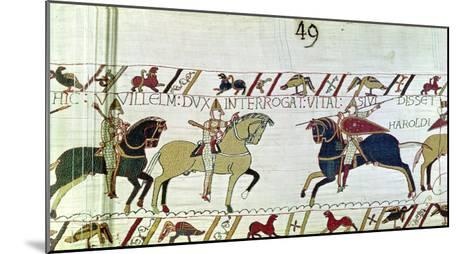 Duke William Asks Vital If He Has Seen Harold's Army, Detail from the Bayeux Tapestry, Before 1082--Mounted Giclee Print